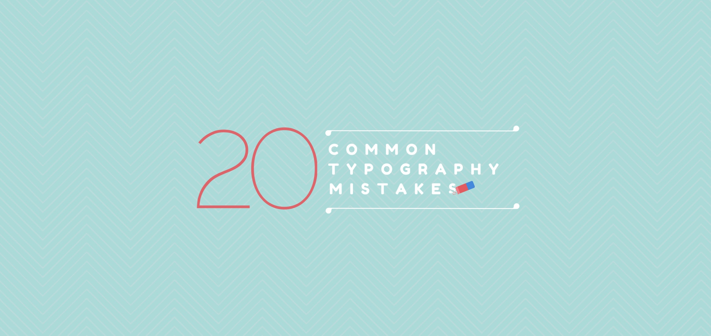 20-common-typography-mistakes
