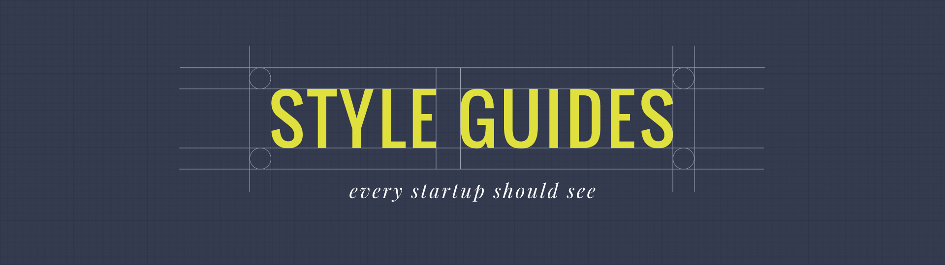 50-Meticulous-Style-Guides-Every-Startup-Should-See-Before-Launching
