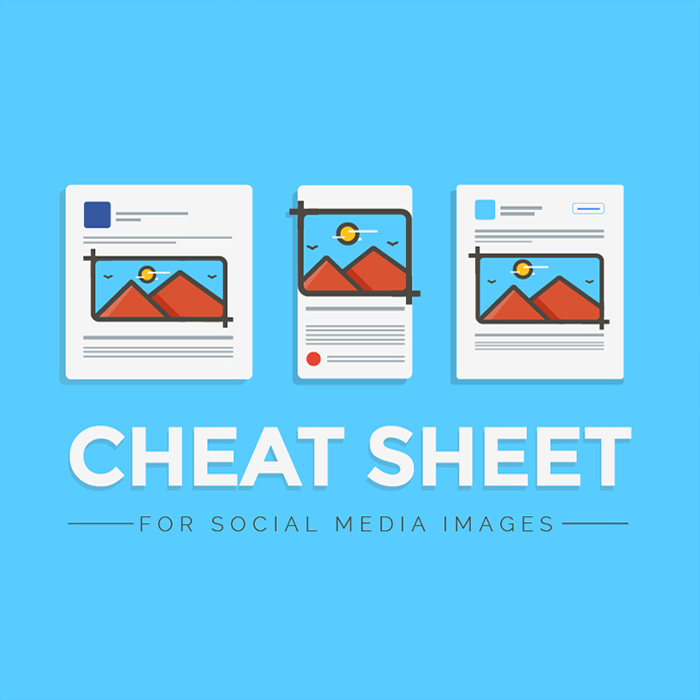 Cheat Sheet For Social Media Images