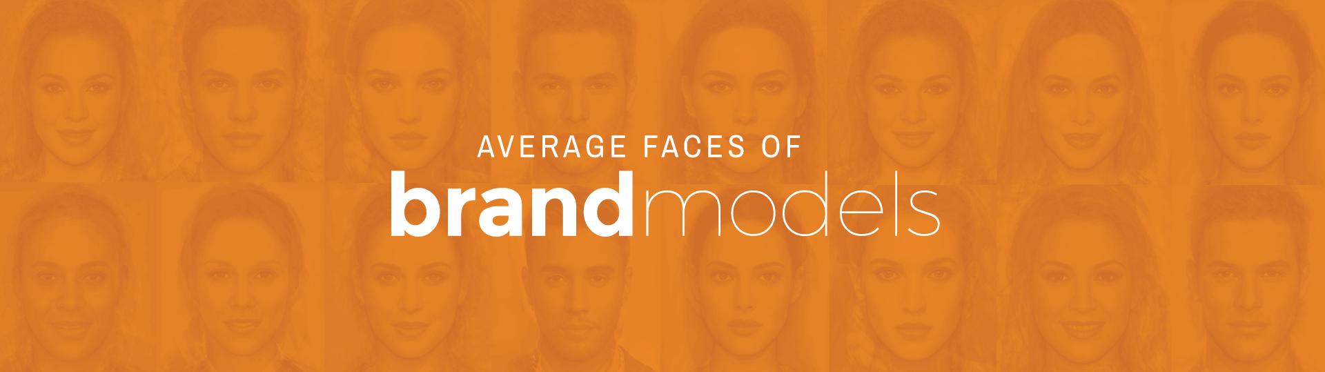 Average-Faces-of-Brand-Models_Banner (1)