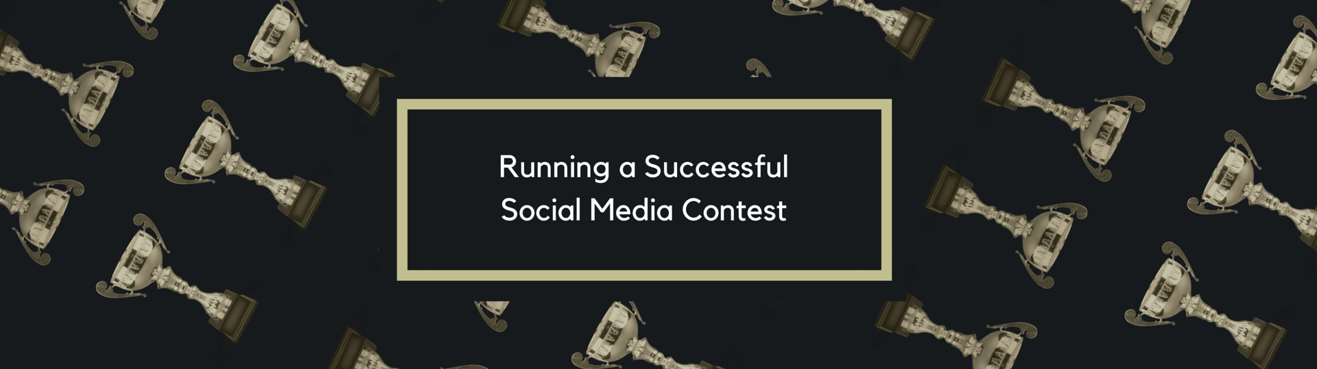 Running a Successful Social Media Contest (1)