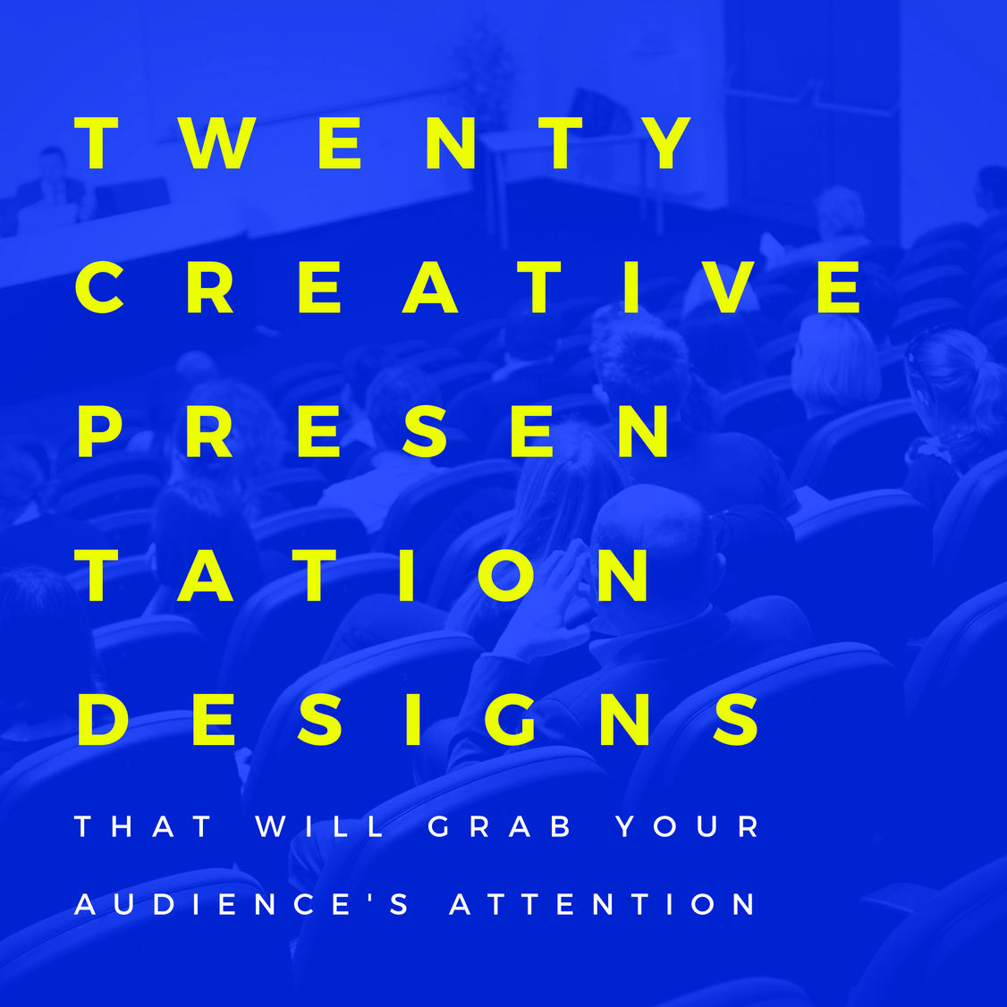copy-of-copy-of-20-creative-presentations-that-will-grab-your-audiences-attention-1